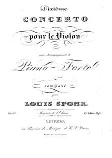 Konzert für Violine und Orchester Nr.10 in A-Dur, Op.62: Konzert für Violine und Orchester Nr.10 in A-Dur by Louis Spohr