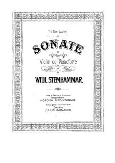 Sonate für Violine in a-Moll, Op.19: Sonate für Violine in a-Moll by Wilhelm Stenhammar