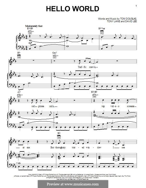 Hello World (Lady Antebellum): Für Stimme und Klavier (oder Gitarre) by David Lee, Tom Douglas, Tony Lane