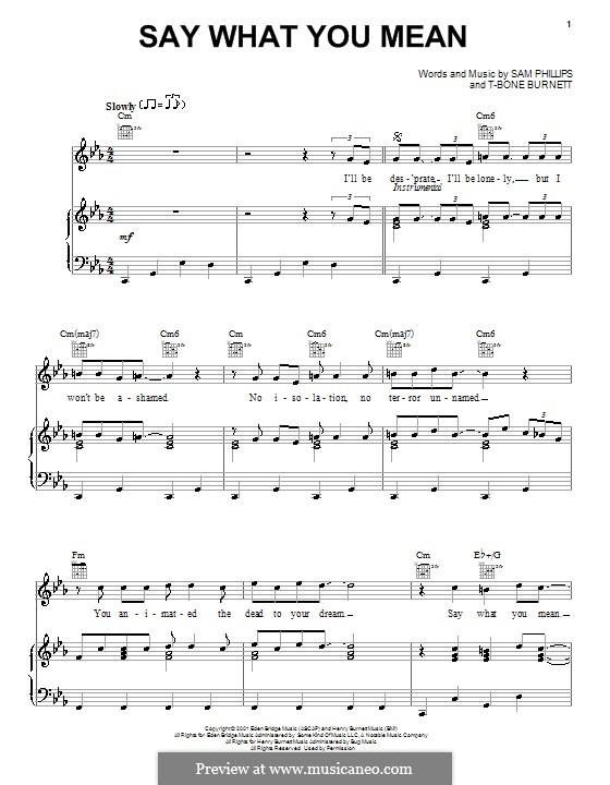 Say What You Mean: Für Stimme und Klavier (oder Gitarre) by T-Bone Burnett