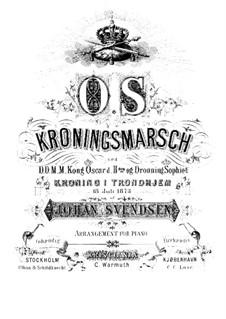 Kronungsmarsch für Krönung König Oscar II, Op.13: Für Klavier by Johan Svendsen