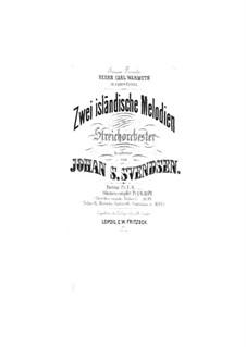 Zwei Isländische Melodien, Op.30: Zwei Isländische Melodien by Johan Svendsen