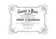 Karneval in Paris, Op.9: Für Orchester by Johan Svendsen