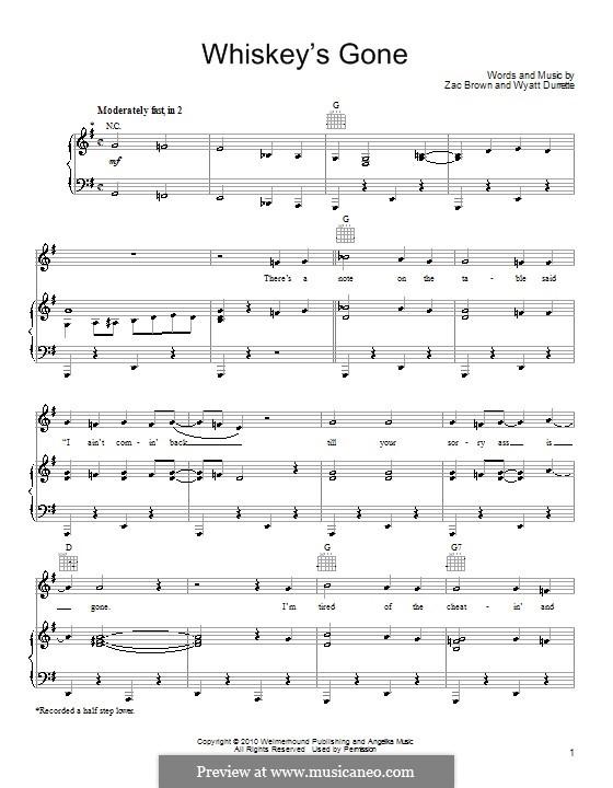 Whiskey's Gone (Zac Brown Band): Für Stimme und Klavier (oder Gitarre) by Wyatt Durrette, Zac Brown