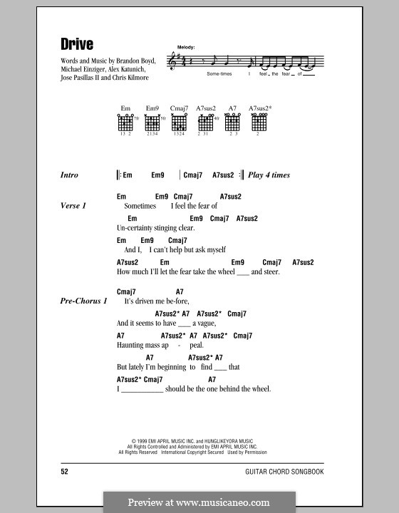 Drive (Incubus): Text und Akkorde by Alex Katunich, Brandon Boyd, Chris Kilmore, Jose Pasillas II, Michael Einziger