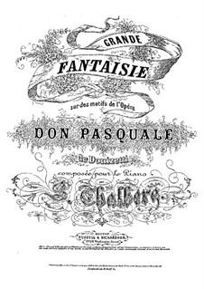 Grosse Fantasie über Themen aus 'Don Pasquale' von Donizetti, Op.67: Für Klavier (publisher by Russell Brothers) by Sigismond Thalberg