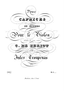 Zwölf Capricen oder Etüden für Violine, Op.1: Zwölf Capricen oder Etüden für Violine by Jules Troupenas