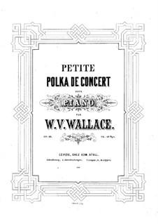 Petite polka de concert, Op.13: Für Klavier by William Vincent Wallace