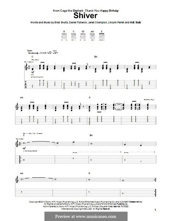 Shiver (Cage the Elephant): Für Gitarre mit Tabulatur by Brad Shultz, Daniel Tichenor, Jared Champion, Lincoln Parish, Matt Shultz