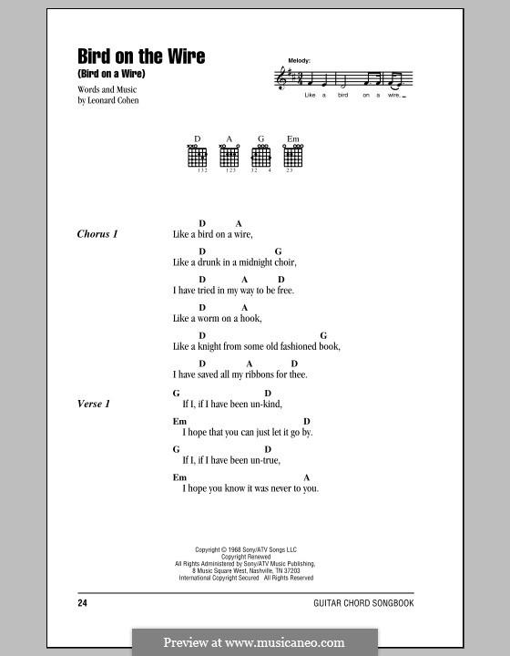 Bird on the Wire (Bird on a Wire): Text und Akkorde by Leonard Cohen