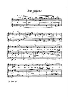Jeg elsket, EG 153: Jeg elsket by Edvard Grieg