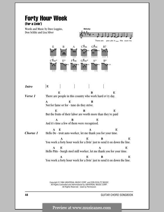Forty Hour Week (For a Livin'): Lyrics amd chords (Alabama) by Dave Loggins, Don Schlitz, Lisa Silver