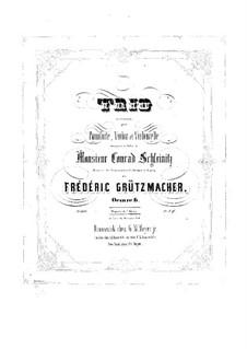 Klaviertrio in c-Moll, Op.6: Klaviertrio in c-Moll by Friedrich Grützmacher