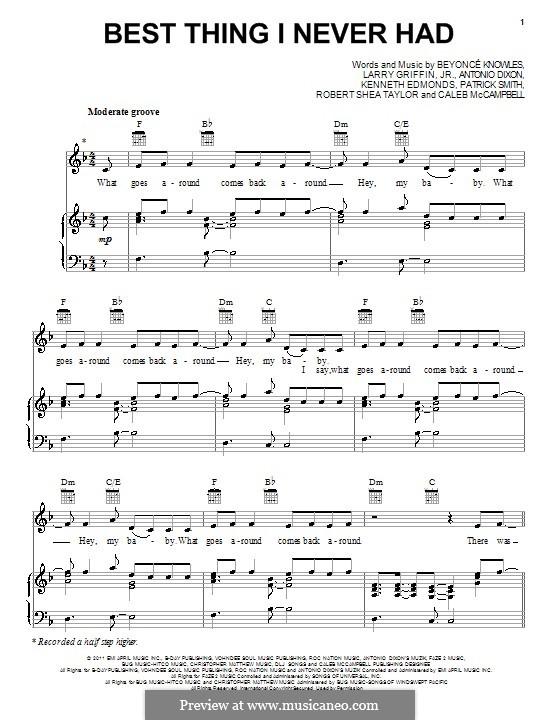 Best Thing I Never Had (Beyonce): Für Stimme und Klavier (oder Gitarre) by Antonio Dixon, Caleb McCampbell, Kenneth 'Babyface' Edmonds, Larry Griffin, J. Que, Robert Shea Taylor