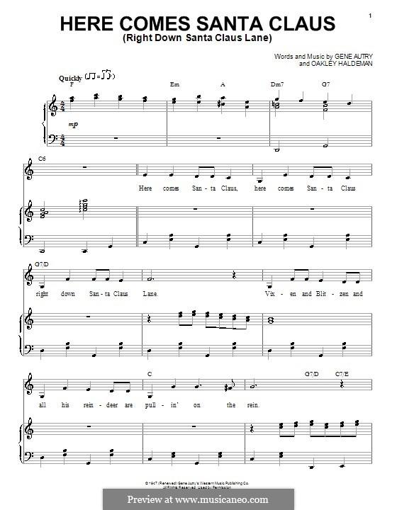 Here Comes Santa Claus (Right Down Santa Claus Lane): Für Stimme und Klavier (Doris Day) by Gene Autry, Oakley Haldeman