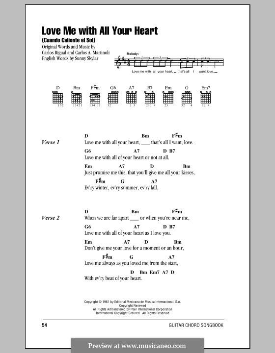 Love Me with All Your Heart (Cuando Calienta el Sol): Text und Akkorde by Carlos Rigual, Carlos A. Martinoli