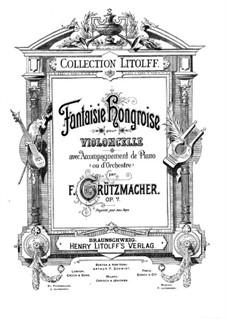 Ungarische Fantasie für Cello und Klavier, Op.7: Ungarische Fantasie für Cello und Klavier by Friedrich Grützmacher