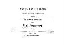 Variationen über ein holländisches Lied, Op.21: Variationen über ein holländisches Lied by Johann Nepomuk Hummel