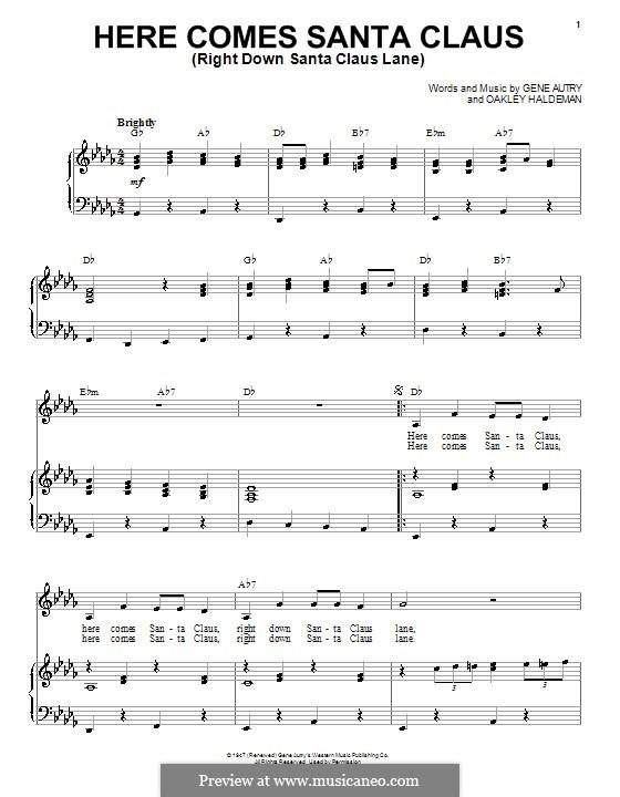 Here Comes Santa Claus (Right Down Santa Claus Lane): Für Stimme und Klavier by Gene Autry, Oakley Haldeman