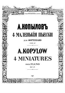Vier Miniaturen, Op.17: Vier Miniaturen by Alexander Kopylow