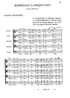 Heft 5 (für fünf Stimmen), SV 94–106: Cruda Amarilli by Claudio Monteverdi