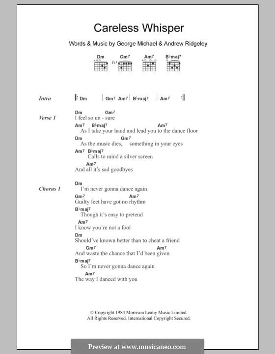 Careless Whisper: Text und Akkorde by Andrew Ridgeley, George Michael