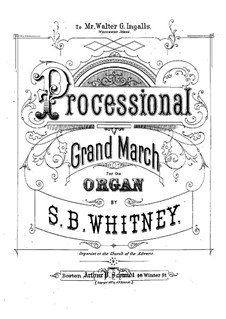 Processional Grand March, Op.25: Für Orgel by Samuel Brenton Whitney
