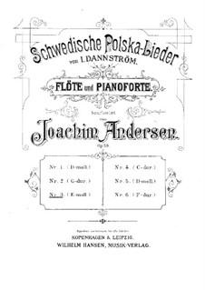 Schwedische Polska-Lieder für Flöte und Klavier, Op.50: Nr.3 in e-Moll by Johan Isidor Dannström
