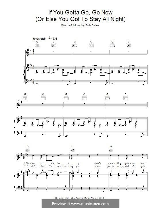 If You Gotta Go, Go Now: Für Stimme und Klavier (oder Gitarre) by Bob Dylan