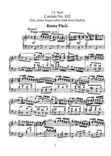 Herr, deine Augen sehen nach dem Glauben, BWV 102: Klavierauszug mit Singstimmen by Johann Sebastian Bach