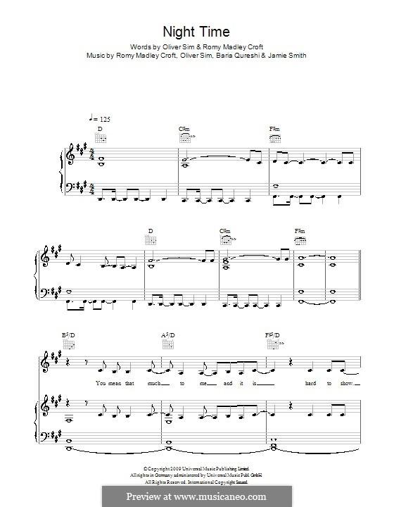 Night Time (The XX): Für Stimme und Klavier (oder Gitarre) by Baria Qureshi, Jamie Smith, Oliver Sim, Romy Madley Croft