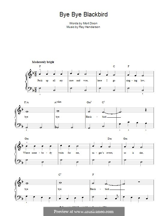 Bye Bye Blackbird: Für Klavier, leicht by Ray Henderson