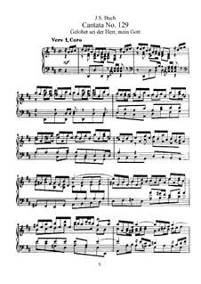 Gelobet sei der Herr, mein Gott, BWV 129: Bearbeitung für Stimmen und Klavier by Johann Sebastian Bach