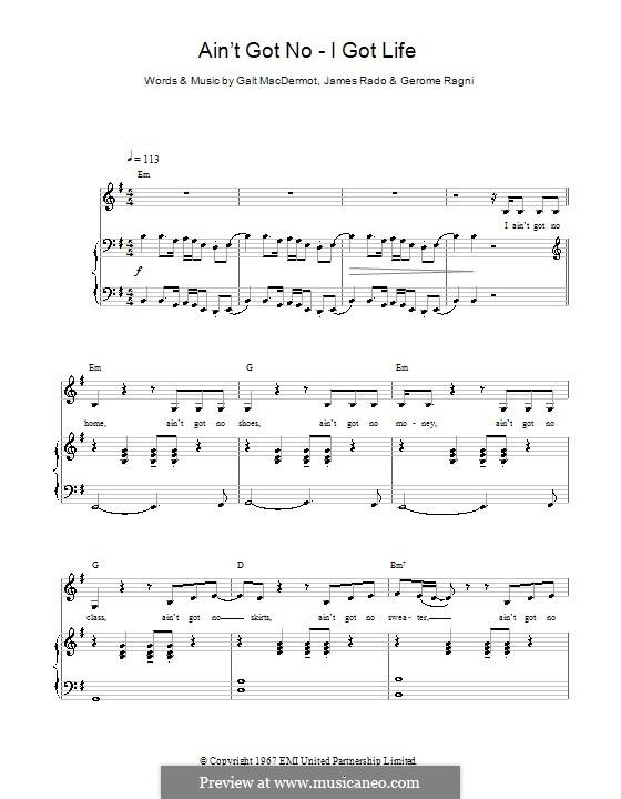 Ain't Got No - I Got Life (Nina Simone): Für Stimme und Klavier (oder Gitarre) by Galt MacDermot, Gerome Ragni, James Rado