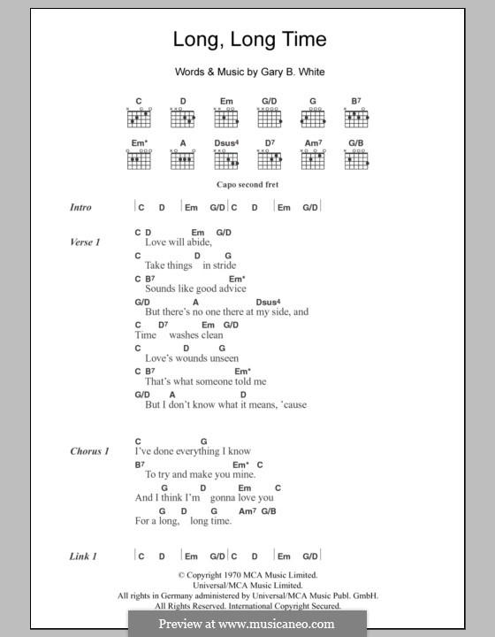 Long Long Time: Texte und Akkorde by Gary B. White