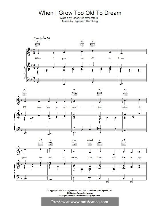 When I Grow Too Old to Dream: Für Stimme und Klavier (oder Gitarre) by Sigmund Romberg