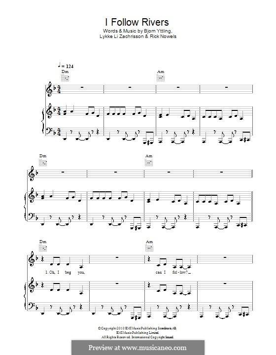 I Follow Rivers (Lykke Li): Für Stimme und Klavier (oder Gitarre) by Bjorn Yttling, Lykkeli Zachrisson, Rick Nowels