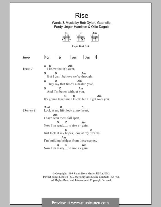 Rise: Text und Akkorde by Gabrielle, Bob Dylan, Ferdy Unger-Hamilton, Ollie Dagois
