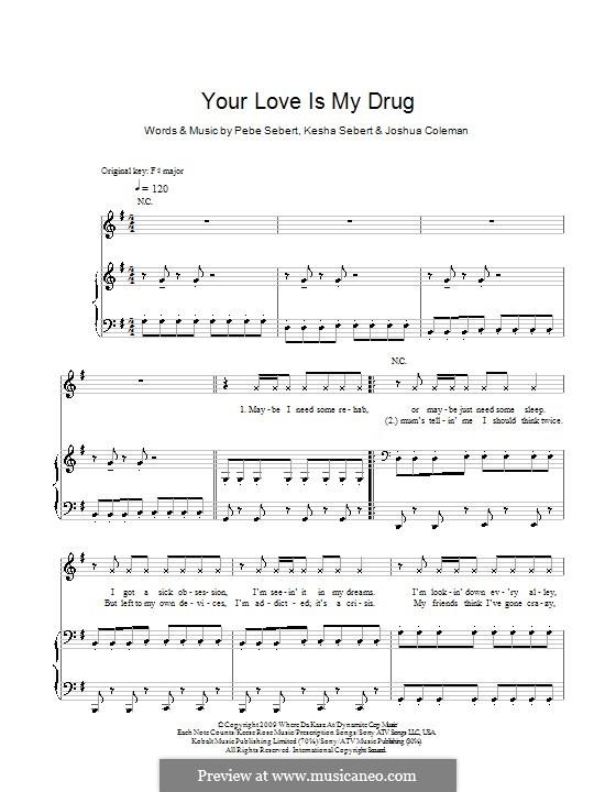 Your Love Is My Drug (Ke$ha): Für Stimme und Klavier (oder Gitarre) by Joshua Coleman, Kesha Sebert, Pebe Sebert