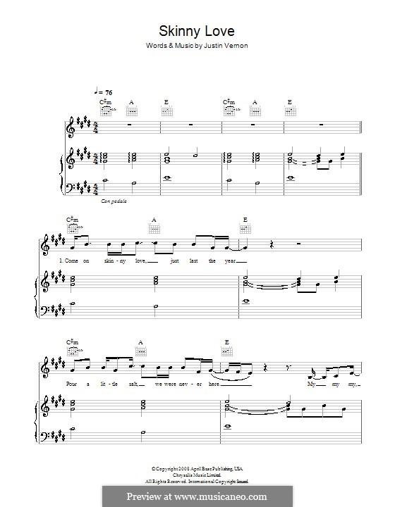 Skinny Love (Bon Iver): Für Stimme und Klavier (oder Gitarre) by Justin Vernon
