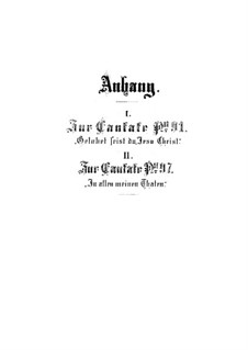 Anhänge zu Kantaten, BWV 91, 97: Anhänge zu Kantaten by Johann Sebastian Bach