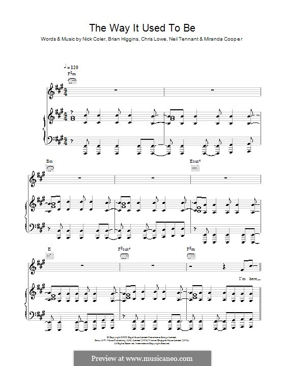 The Way It Used To Be (The Pet Shop Boys): Für Stimme und Klavier (oder Gitarre) by Brian Higgins, Chris Lowe, Miranda Cooper, Neil Tennant, Nicholas Coler