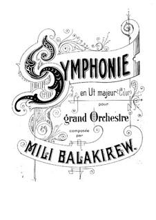 Sinfonie Nr.1 in C-Dur: Teil I by Mily Balakirev