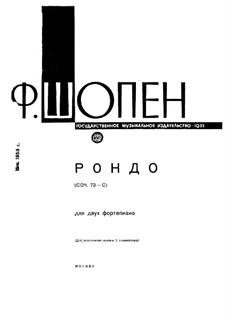 Rondo in C-Dur, Op.73: Für zwei Klaviere, vierhändig by Frédéric Chopin