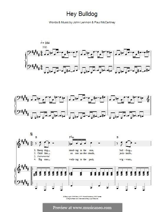 Hey Bulldog (The Beatles): Für Stimme mit Klavier oder Gitarre (B Major) by John Lennon, Paul McCartney