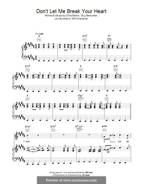 Don't Let it Break Your Heart (Coldplay): Für Stimme und Klavier (oder Gitarre) by Chris Martin, Guy Berryman, Jonny Buckland, Will Champion