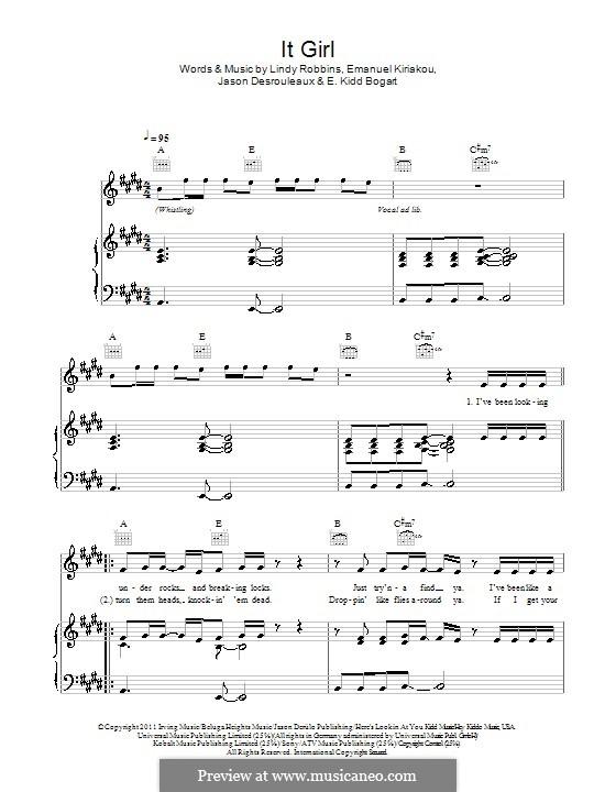 It Girl (Jason Derülo): Für Stimme und Klavier (oder Gitarre) by Evan Kidd Bogart, Emanuel Kiriakou, Jason Desrouleaux, Lindy Robbins