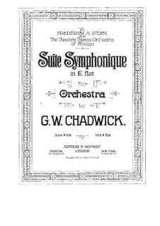 Suite Sinfonische in Es-Dur, FW 18: Vollpartitur by George Whitefield Chadwick