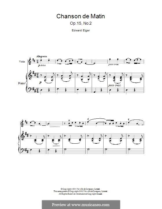 Zwei Stücke, Op.15: No.2 Chanson de matin, for violin and piano by Edward Elgar
