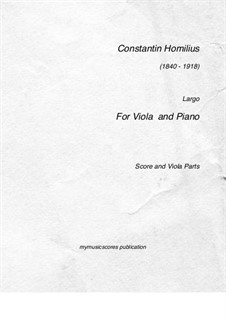 Largo for Viola and Piano, Op.45: Largo for Viola and Piano by Constantin Homilius